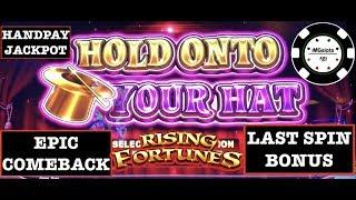 •LOCK IT LINK HOLD ONTO YOUR HAT HANDPAY EPIC COMEBACK ON $30 MAX BET SPINS ONLY •RISING FORTUNES