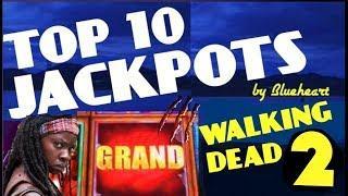•TOP 10 JACKPOTS• The WALKING DEAD 2 slot machine AMAZING JACKPOT HANDPAY WINS!