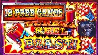 •EUREKA BLAST•12 FREE GAMES JACKPOT! The Big Jackpot at Lodge Casino