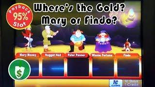 Where's the Gold 95% payback slot machine, Mary or Findo?