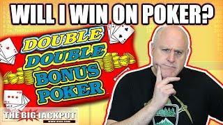 1st EVER •Double Bonus Poker Go BIG or Go BUST!   The Big Jackpot