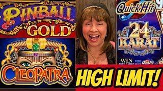 HIGH LIMIT BONUSES & LINE HITS-24 Karat Quick Hit, Pinball Gold, Cleopatra!