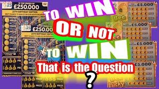 To Win..or Not to Win..that is the Question..Scratchcards...Gamble