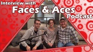 My Interview with the Faces & Aces Podcast