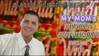 Mom's Favourite Slots - Huge Wins - Classic Thursday Slots