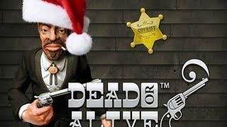 Dead Or Alive - 3272x BIG WIN!