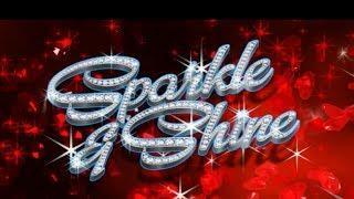 Sparkle & Shine Slot - SHORT & SWEET - Bonus!
