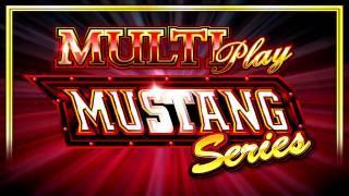 MultiPlay Mustang Series•