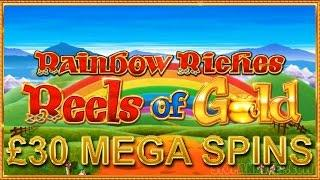 Rainbow Riches Reels of Gold £30 MEGA Spins with JACKPOTS!!!