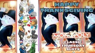 +++ MONOPOLY - Classic Thursday Slots!  Happy Thanksgiving From Slot Mole  +++