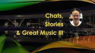 Music and Chat LIVE III Part 2