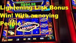 Lightening Link Super Bonus Win with very annoying people next to me