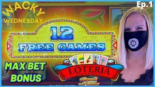 WACKY WEDNESDAY W/ GRETCHEN #1 LOCK IT LINK LOTERIA HIGH LIMIT $25 MAX BET Bonus Round Slot Machine