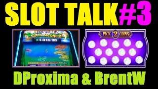 ★ NEW! SLOT TALK #3! Slot Machine Bonus Wins And Discussion With DProxima & BrentW! January 2015