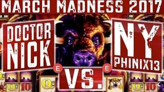 March Madness 2017 EAST Coast Round #1 - Slot Machine Tournament