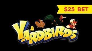 Yardbirds Slot - UNBELIEVABLE COMEBACK - $25 Max Bet!