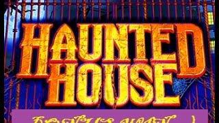 Haunted House - Nice Bonus Win - Hubby & Wifey working together :-)