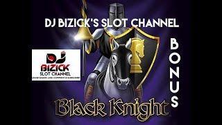 ~*** WILD LOCKING REELS BONUS ***~ Black Knight Slot Machine ~ WMS ~ • DJ BIZICK'S SLOT CHANNEL