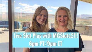 Live Slot Play with MGSlots21! June 21 2019