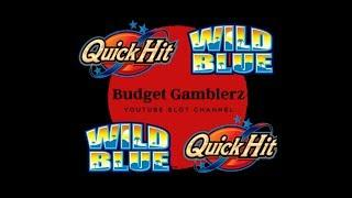 QUICK HIT WILD BLUE ~ Free Games Bonus & Quick Double Up ~ Live Slot Play @ San Manuel