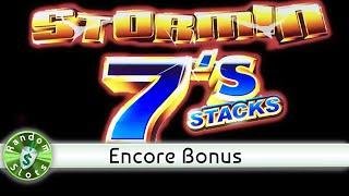 Stormin 7's Stacks slot machine, Encore Bonus