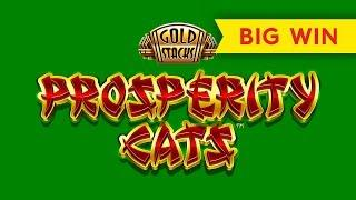 Gold Stacks Prosperity Cats Slot - $6.80 Max Bet - NICE SESSION!