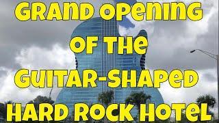 Grand Opening of The Guitar Hotel at Seminole Hard Rock Casino in Hollywood, Florida