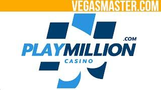 PlayMillion Casino Review By VegasMaster.com