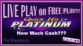 •LIVE PLAY on FREE PLAY• Quick Hit Platinum(MAX BET) • HOW MUCH CASH?? ~ Bally's•