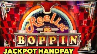 •JACKPOT HANDPAY• REELIN N BOPPIN JAW DROP BONUS MONSTER WIN