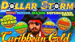 •️DOLLAR STORM CARIBBEAN GOLD •️SUPER GRAND CHANCE MAJOR MINOR MINI JACKPOT HANDPAY HIGH LIMIT