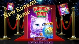 •️•NEW KONAMI GAME • HOPPIN´ FISH /• BONUS RETRIGGER