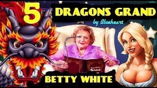 5 DRAGONS GRAND slot machine HEIDI's Bier Haus & Betty White tells No Tales!