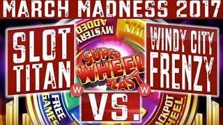 • March Madness 2017 • WEST Coast Round #1 | SUPER WHEEL BLAST - Slot Machine Tournament