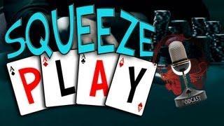 Squeeze Play: The Poker Show Episode 8 w/ Special Guest FenderJaguar - Deuces Cracked Poker Coach
