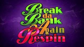 Break da Bank Again Respin Online Slot Promo