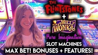 Willy Wonka Pure Imagination + The Flintstones Slot Machines! Max Bet BONUSES + RANDOM FEATURES!!