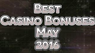 Best Mobile Casino Bonuses - May 2016