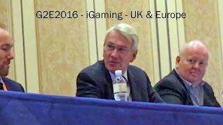 #G2E2016   iGaming Part 2, UK & Europe
