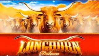 Aristocrat Longhorn Deluxe Good Win mutiple retriggers Max Bet