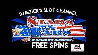 $$ MAX BET $$ ~** FREE SPINS **~ Stars & Bars Quick Hit Slot Machine ~ MAX BET • DJ BIZICK'S SLOT CH