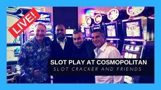 •LIVE! Slot Machine Play With Friends At Cosmopolitan