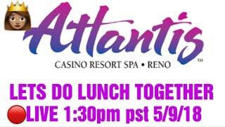 • LIVE SLOT PLAY FROM ATLANTIS CASINO IN RENO!!