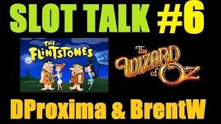 ★ SLOT TALK #6! Slot Machine Bonus Wins And Discussion W/ DProxima & BrentWolgamott! April 2015