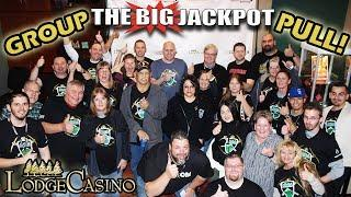 • 1ST EVER • HUGE Lodge Casino GROUP PULL •