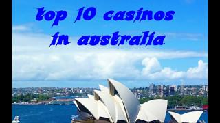 Top 10 Casinos In Australia