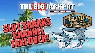 • SLOT SHARKS CHANNEL TAKEOVER • BIG BOOM ON ISLAND EYES •