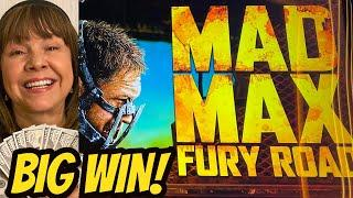 BIG WIN FURY! ON MAD MAX FURY ROAD