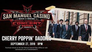 Cherry Poppin' Daddies Performing Live at San Manuel Casino! [September 27]