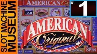 AMERICAN ORIGINAL  (BALLY) - [Slot Museum] ~ Slot Machine Review